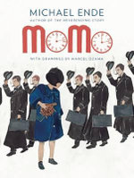 Momo : Or the Curious Story about the Time Thieves and the Child Who Returned the People's Stolen Time - Michael Ende