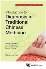 Introduction to Diagnosis in Traditional Chinese Medicine - Hong-Zhou Wu