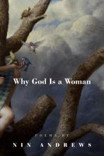 Why God Is a Woman - Nin Andrews