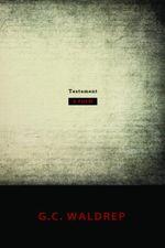 Testament - G.C. Waldrep