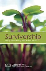 Survivorship : Living Well During and After Cancer - Barrie R. Cassileth