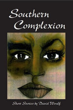 Southern Complexion - David Woulf
