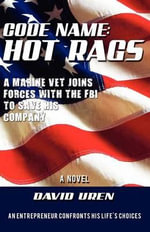Code Name : Hot Rags - David Uren