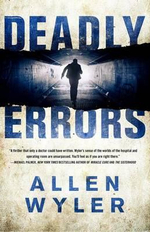 Deadly Errors : A Novel - Allen Wyler