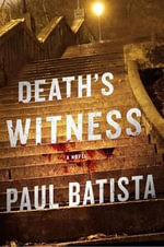 Death's Witness : [Tropa De Elite] - Paul Batista