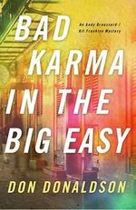 Bad Karma in the Big Easy - D. J. Donaldson
