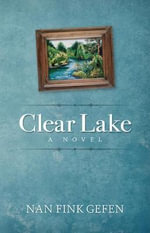 Clear Lake - Nan Fink Gefen