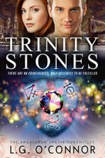 Trinity Stones : The Angelorum Twelve Chronicles - Lg O'Connor