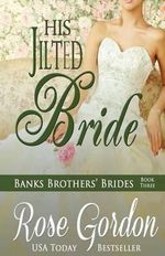 His Jilted Bride - Rose Gordon