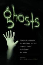 Ghosts - Stephanie Jaye Evans