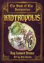 Kidtropolis - Ray Lenard Brown