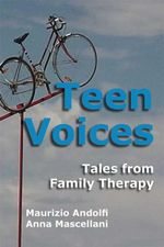 Teen Voices : Tales from Family Therapy - Maurizio Andolfi