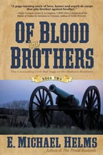 Of Blood and Brothers : Book Two - E Michael Helms