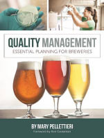 Quality Management : A Comprehensive Guide for Brewers - Mary Pellettieri