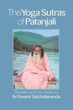 The Yoga Sutras of Patanjali - Swami Satchidananda