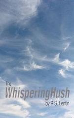 The Whispering Hush - R. S. Lentin