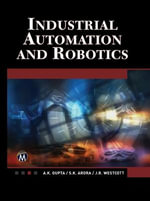 Industrial Automation and Robotics : An Introduction - A. K. Gupta
