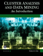 Cluster Analysis and Data Mining : An Introduction - Ronald S. King