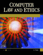 Computer Law and Ethics - Charles Thies
