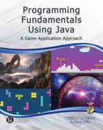 Programming Fundamentals Using Java : A Game Application Approach - William McAllister
