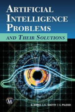Artificial intelligence : Problems and their solutions - Danny Kopec