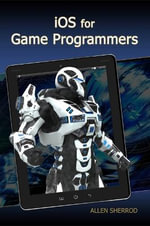 iOS for game programmers - Allen Sherrod