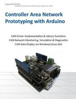 Controller Area Network Prototyping with Arduino - Wilfried Voss