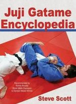Juji Gatame Encyclopedia - Steve Scott