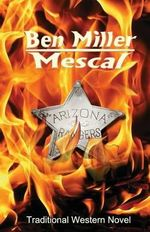 Mescal - Ben Miller