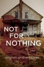 Not for Nothing - Stephen Graham Jones