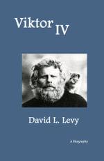 Viktor IV : A Biography - David L. Levy