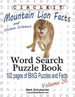 Circle It, Mountain Lion and Vicious Critters Facts, Word Search, Puzzle Book - Lowry Global Media LLC