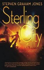 Sterling City - Stephen Graham Jones