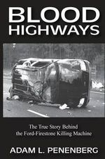 Blood Highways - Adam L. Penenberg