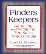 Finders Keepers : Attracting and Retaining Top Sales Professionals - Russell J. Riendeau
