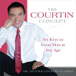 The Courtin Concept : Six Keys to Great Skin at Any Age - Olivier Courtin-Clarins