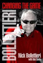 Bollettieri : Changing the Game - Nick Bollettieri