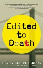 Edited to Death : A Maggie Fiori Mystery - Linda Lee Peterson