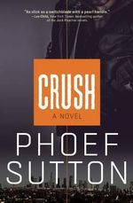 Crush : Crush - Phoef Sutton