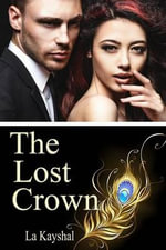 The Lost Crown - La Kayshal