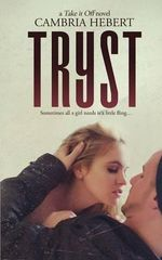 Tryst - Cambria Hebert