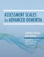 Assessment Scales for Advanced Dementia - Ladislav Volicer