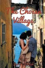 The Chosen Village - Sarah Welsh