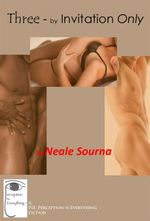 Three - By Invitation Only - Neale Sourna