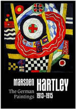 Marsden Hartley : The German Paintings 1913-1915 - Udo Kittelmann