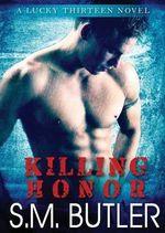 Killing Honor - S M Butler