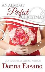 An Almost Perfect Christmas - Donna Fasano