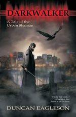 Darkwalker - Duncan Eagleson