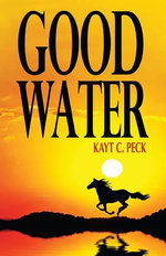 Good Water - Kayt Peck