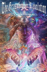 The Grasshopper Revolution - Elijah Stephens